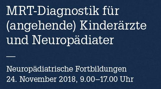 MRT-Diagnostik für (angehende) Kinderärzte und Neuropädiater, Vogtareuth (D)