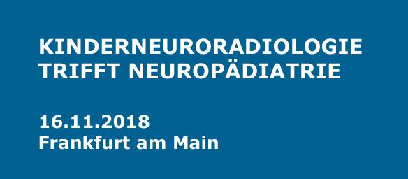 1. Neuroradiologie trifft Neuropädiatrie, Frankfurt am Main (D)