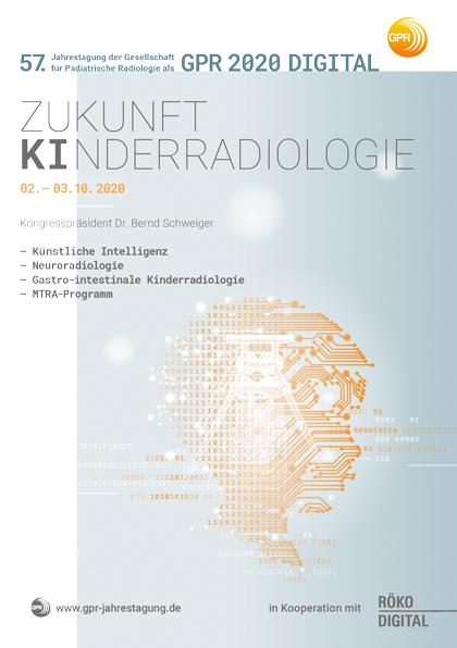 Jahrestagung der Gesellschaft für Pädiatrische Radiologie GPR- DIGITAL